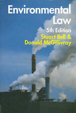 Environmental Law: The Law and Policy Relating to the Protection of the Environm