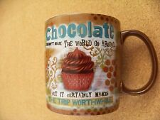 Chocolate Doesn't Make World Go Round but Makes Trip Worthwhile coffee cup mug
