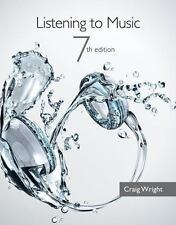Listening to Music (with Introduction to Listening CD) by Wright, Craig