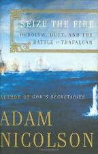 Seize the Fire: Heroism, Duty, and the Battle of Trafalgar-ExLibrary
