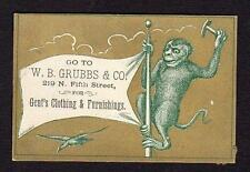 GO TO W B GRUBBS & CO FOR GENT'S CLOTHING*MONKEY ON A POLE WITH A HAMMER