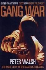 Gang War, Peter Walsh