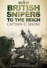 With British Snipers to the Reich, C. Shore
