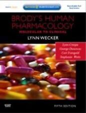 Brody's Human Pharmacology : With STUDENT CONSULT Online Access by George M....