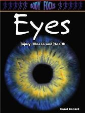 Eyes (Body Focus; Injury, Illness and Health)