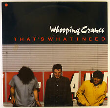 """12"""" LP - Whooping Cranes - That's what I need - B2621 - RAR - washed & cleaned"""