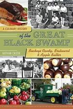 A Culinary History of the Great Black Swamp : Buckeye Candy, Bratwurst and...