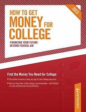 How to Get Money for College: Financing Your Future Beyond Federal Aid 2013, Pet
