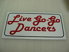 LIVE GO-GO DANCERS Sign 4 Pool Hall Bar dance Strip club Motorcycle Stripper