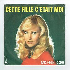 """Michele TORR Disque 45T 7"""" CETTE FILLE C'ETAIT MOI - BLEU - Disc AZ 544 F Rèduit"""