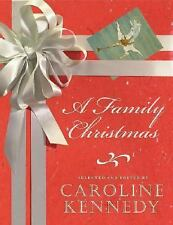 A Family Christmas by Caroline Kennedy, Autographed, 1st Edition, 2007 Hardcover