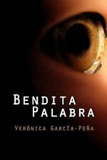 Bendita Palabra by Verónica Verónica García-Peña (2014, Paperback)