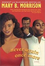 Never Again Once More (Soulmates Dissipate) Morrison, Mary B. Hardcover