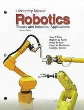 Robotics: Theory and Industrial Applications(Laboratory Manual), , Towers, Rober