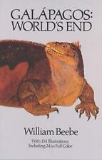 Galapagos : World's End by William Beebe (1988, Paperback, Reprint)