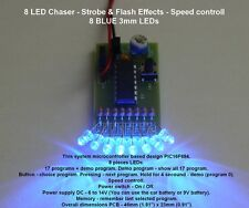 8 LED GHOSTBUSTERS Chaser-STROBE & Flash effetti-Velocità Controll - 3mm LED B