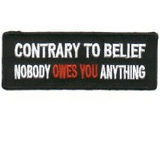 CONTRARY TO BELIEF - NOBODY OWES U ANYTHING PATCH