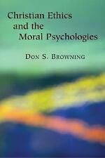 Christian Ethics and Moral Psychologies (Religion, Marriage, and Family)