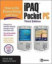 How to Do Everything with Your iPAQ Pocket PC, Third E