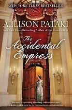NEW - The Accidental Empress: A Novel by Pataki, Allison