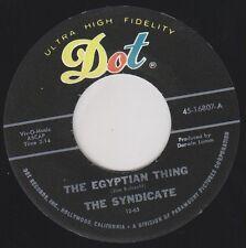 """SYNDICATE Egyptian Thing DOT Re. 45 7"""" Savage Stompin 1965 Garage Punk BFTG HEAR"""