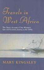 Phoenix: Travels In West Africa: The Classic Account of One Woman's Epic and Ecc