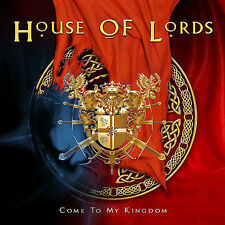 HOUSE OF LORDS-COME TO MY KINGDOM VERY CLEAN CD AND CASE!!!!!!!!!!!!!!!!!!!!