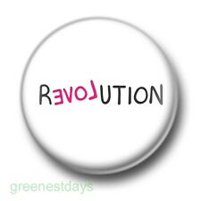 Revolution Love 1 Inch / 25mm Pin Button Badge Protest Politics Peace Hippy