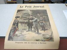 LE PETIT JOURNAL SUPPLEMENT ILLUSTRE N 165 1894 UN SOUTERRAIN A BARCELONE