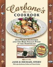 Carbone's Cookbook: Old-World Elegance and the Best Italian Food in the Northea