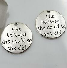 She Believed She Could so She Did Charm Antique Tibetan Silver Engraved DIY