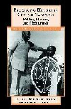 Social History of Africa: Practicing History in Central Tanzania : Writing,...