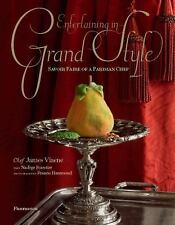 Entertaining in Grand Style : Savoir Faire of a Parisian Chef by Nadège...