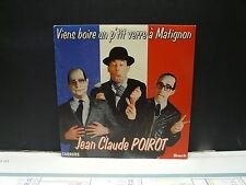 JEAN CLAUDE POIROT Viens boire un p'tit verre à Matignon 14423