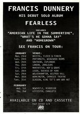 "28/1/95PGN50 ALBUM/TOUR DATES ADVERT 7X5"" FRANCIS DUNNERY : FEARLESS"