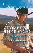 Blue Falls, Texas: Home on the Ranch 7 by Trish Milburn (2016, Paperback)