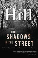 The Shadows in the Street: A Simon Serailler Mystery (Chief Superintendent Simon