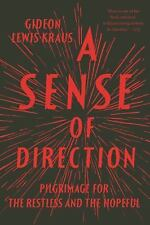 A SENSE OF DIRECTION by GIDEON LEWIS-KRAUS (PAPERBACK) Uncorrected Proof