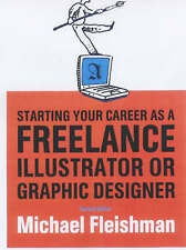 Starting Your Career as a Freelance Illustrator or Graphic Designer by...