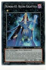 Numero 83: Regina Galattica YU-GI-OH! SP13-IT028 Ita COMMON STARFOIL 1 Ed.