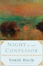 Night of the Confessor: Christian Faith in an Age of Uncertainty,Very Good Condi