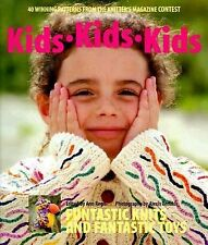 Kids Kids Kids : 40 Winning Patterns from the Knitter's Magazine Contest...