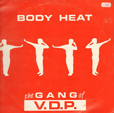 GANG OF V.D.P. - Body Heat - Vidicon - VID 088 - Bel 1988
