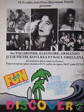 PUBLICITÉ 1990 FUN RADIO JULIE PIETRI LA MEILLEUR MUSIQUE DISCOVERY -ADVERTISING