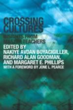 Crossing Cultures : Insights from Master Teachers (2004, Paperback)
