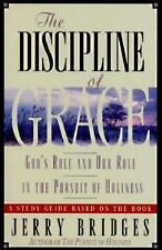Discipline of Grace: God's Role and Our Role in the Pursuit of Holiness Study G