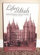 Life in Utah Centennial Selections from BYU Studies Allen & Welch LDS Mormon PB