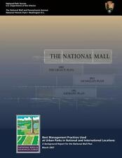 The National Mall: a Background Report for the National Mall Plan by National...