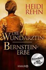 Die Wundärztin / Bernsteinerbe von Heidi Rehn (2014, Taschenbuch)