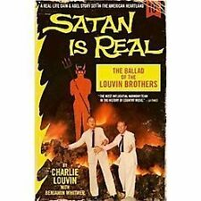 Satan Is Real : The Ballad of the Louvin Brothers by Benjamin Whitmer and...